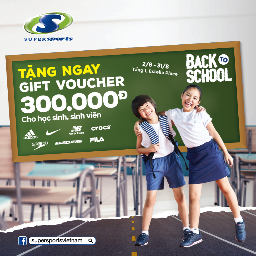 🌟 [BACK TO SCHOOL] cùng [SUPERSPORTS]